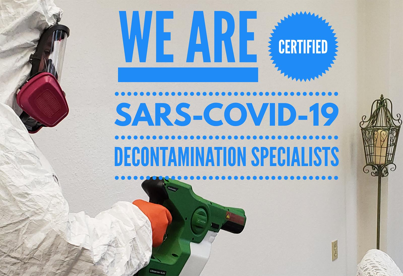 Certified COVID-19 Decontamination Specialists